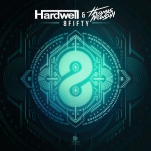 8Fifty – Hardwell