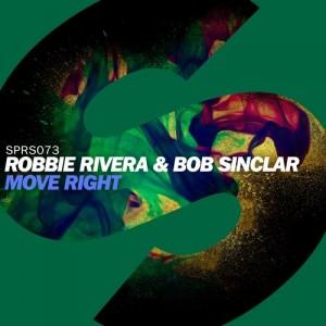 Move Right – Robbie Rivera, Bob Sinclar