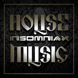Insomniax House Music