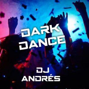 Dark Dance by Dj Andrés